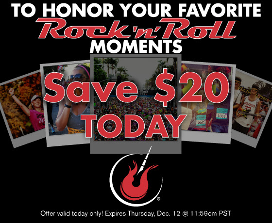 Save $20 on Rock n Roll Races TODAY ONLY