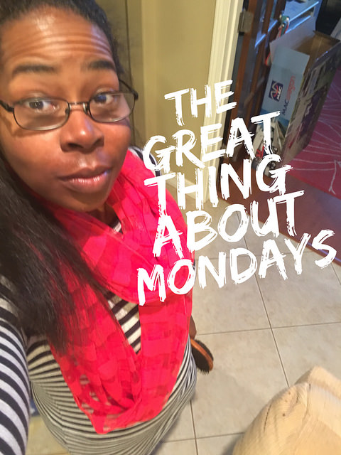 The great thing about Mondays