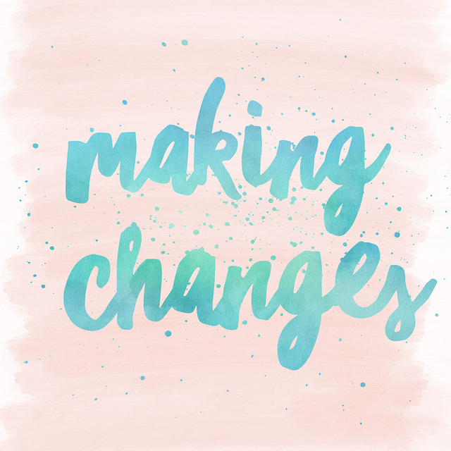 I am making changes