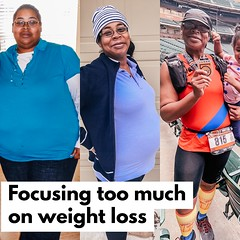 Focusing too much on losing weight?