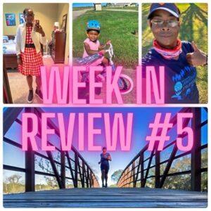 Week in Review #5