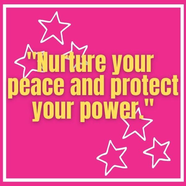 Nurture your peace