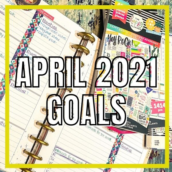 April 2021 goals: time management, running coach, content planning